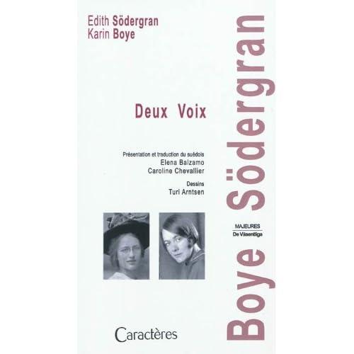 Deux Voix, présentation et traduction du suédois Elena Balzamo, Caroline Chevallier, dessins de Turi Arntsen