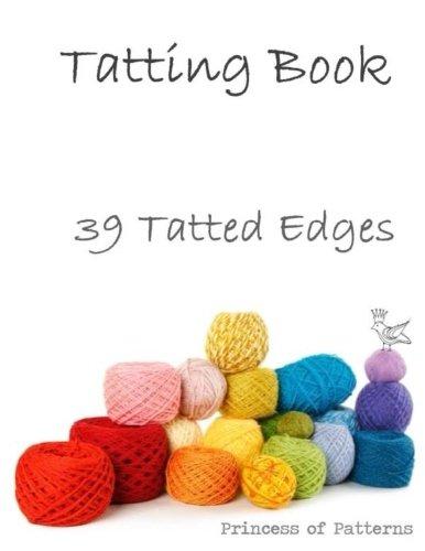 Tatting Book: 39 Tatted Edge Patterns