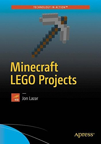 Minecraft LEGO Projects: Modeling Mobs and Monsters with Real World Redstone