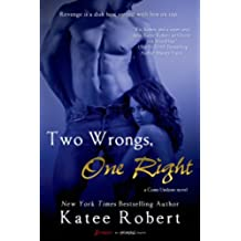 Two Wrongs, One Right (Come Undone)