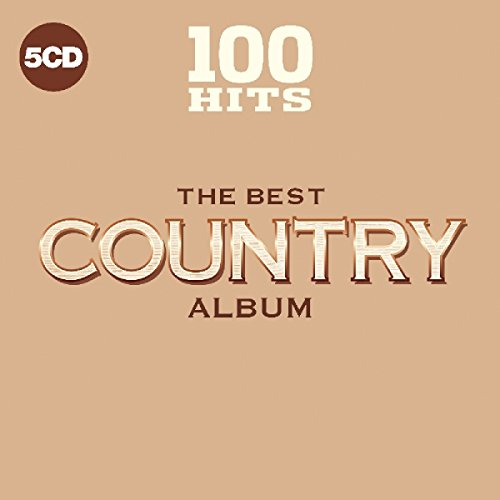 100 Hits - The Best Country Album