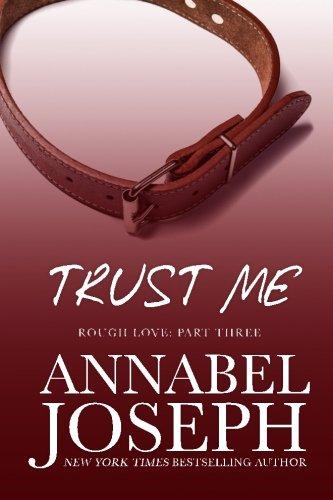 Trust Me: Volume 3 (Rough Love)