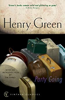Party Going (Vintage Classics) by [Green, Henry]