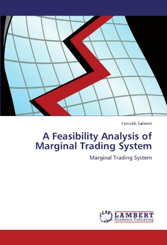 A Feasibility Analysis of Marginal Trading System: Marginal Trading System
