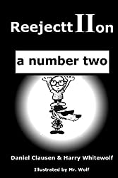 ReejecttIIon - a number two