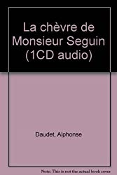 La chèvre de Monsieur Seguin (1CD audio)