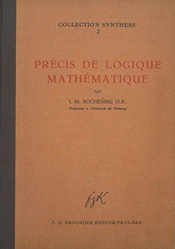 Precis de Logique Mathematique. par BOCHENSKI o.p. -