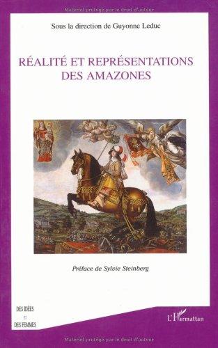 Réalité et représentations des Amazones