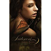 Iridescent (The Ember Series) by Carol Oates (2012-10-16)