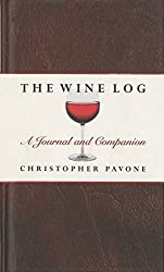 Wine Log: A Journal And Companion by Chris Pavone (1999-10-01)