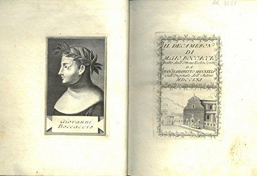 Il Decameron di M. Gio. Boccaccio. Tratto dall'ottimo testo scritto da Fran.co D'Amaretto Mannelli sull'originale dell'Autore.