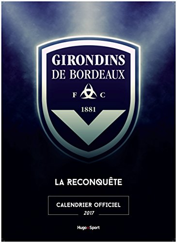 Calendrier mural Girondins de Bordeaux 2017