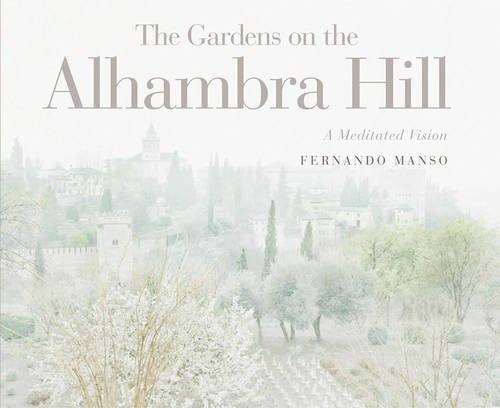 The Gardens on the Alhambra Hill por Vv.Aa