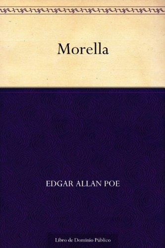 Descargar nuevos libros gratis en línea Morella B006E9RD8S PDF PDB
