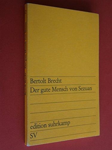 Der gute Mensch von Sezuan par Berolt Brecht