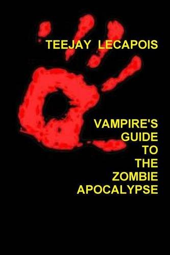 Vampire's  Guide  To  The  Zombie  Apocalypse