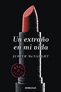Un extraño en mi vida par Judith McNaught
