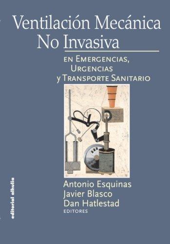 Ventilación Mecánica No Invasiva (Torre Vigia) por Antonio Esquinas