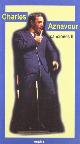 Canciones II de Charles Aznavour (Espiral / Canciones) por Charles Aznavour