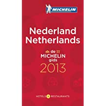 MICHELIN Nederlands/Netherlands 2013: Hotels & Restaurants (roter Hotelführer Rest)