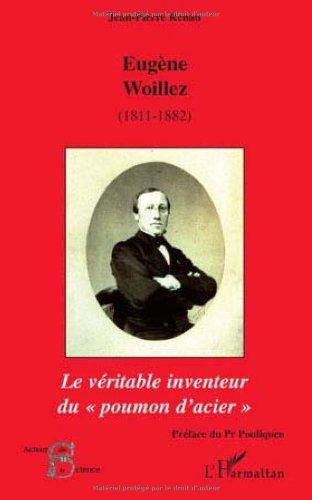 Eugène Woillez (1811-1882) de l'Académie de Médecine : Le véritable inventeur du par Jean-Pierre Renau