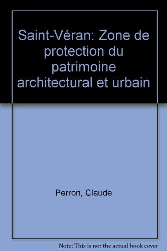 Saint-Véran : Zone de protection du patrimoine architectural et urbain par Claude Perron