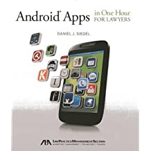 [(Android Apps in One Hour for Lawyers )] [Author: Daniel J. Siegel] [Dec-2013]
