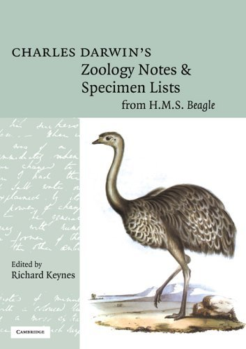 Charles Darwin's Zoology Notes and Specimen Lists from H. M. S. Beagle by Charles Darwin (2005-07-07)