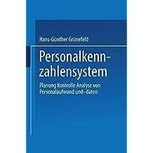 Personalkennzahlensystem: Planung · Kontrolle · Analyse von Personalaufwand und -daten