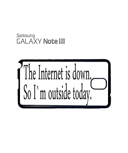 The Internet is Down I am Outside Today Mobile Cell Phone Case Samsung Galaxy S4 Black Noir