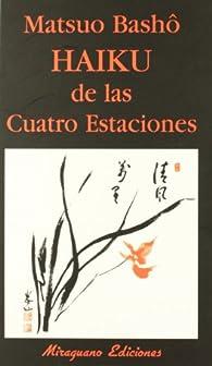 Haiku de las Cuatro Estaciones par Matsuo Basho
