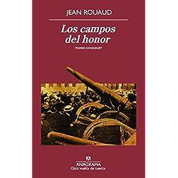 Los Campos Del Honor (Otra vuelta de tuerca) Premio Goncourt 1990