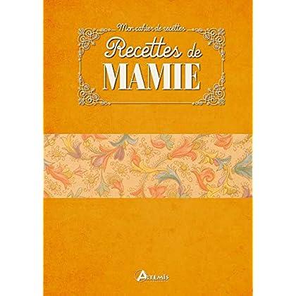 RECETTES DE MAMIE