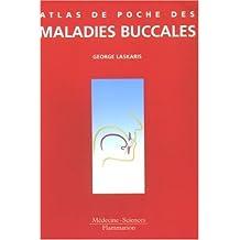 Atlas de poche des maladies buccales
