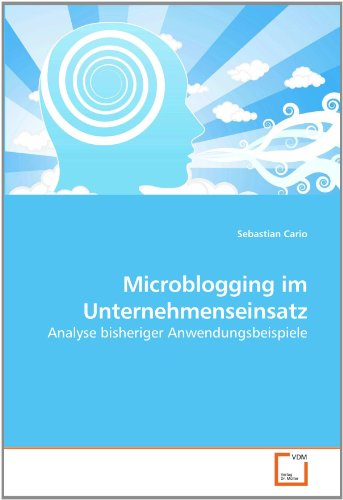 Microblogging Im Unternehmenseinsatz
