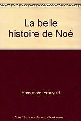 La belle histoire de Noé