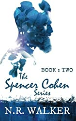The Spencer Cohen Series Book Two (Volume 2) by N.R. Walker (2016-03-15)