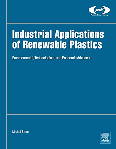 industrial-applications-of-renewable-plastics-environmental-technological-and-economic-advances-plas