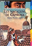 les mondes de chrestomanci les magiciens de caprona de diana wynne jones christian broutin illustrations 18 octobre 2001