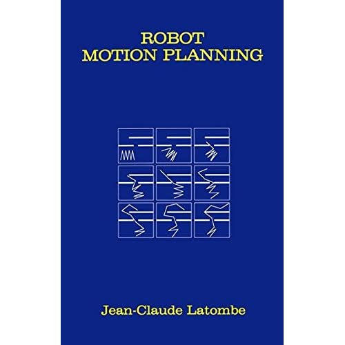 ROBOT MOTION PLANNING. : Edition en anglais