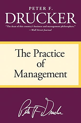 The Practice of Management por Peter F. Drucker