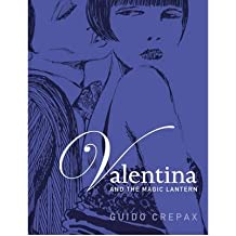 [ VALENTINA AND THE MAGIC LANTERN BY CREPAX, GUIDO](AUTHOR)PAPERBACK