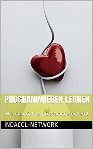 Programmieren lernen: Wie man richtig programmieren lernt (Wie Man Eine App)