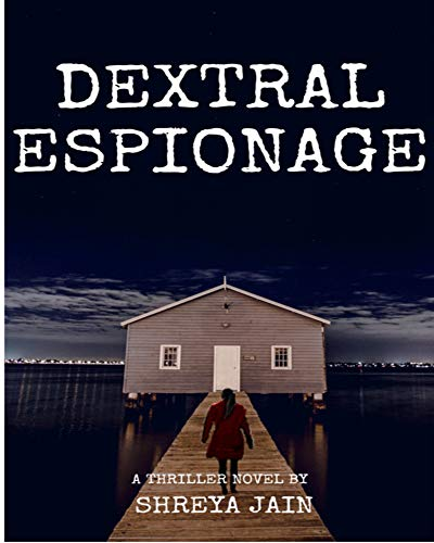 Dextral Espionage (English Edition)