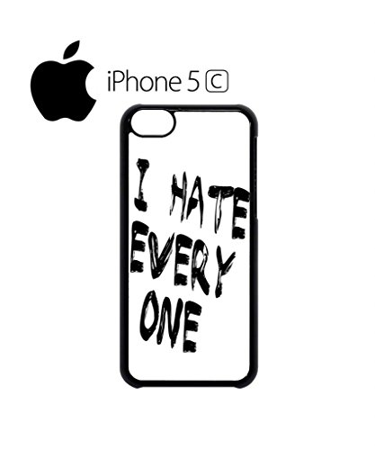 I Hate Every One X ASAP Fresh Mobile Cell Phone Case Cover iPhone 5c Black Weiß