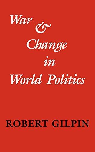 War and Change in World Politics por Robert Gilpin