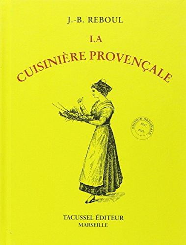 La Cuisinière provençale par J.B. Reboul