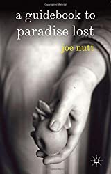 A Guidebook to Paradise Lost by Joe Nutt (2011-11-15)