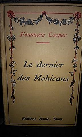 LE DERNIER DES MOHICANS MAME TOURS