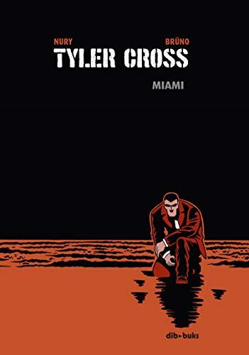 Tyler Cross 3: Miami (Aventúrate)